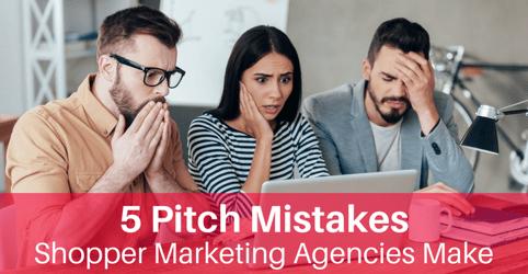 5 Pitch Mistakes Shopper Marketing Agencies Make (1)
