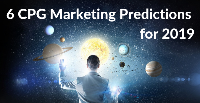 Our 6 CPG Marketing Predictions for 2019 (1)