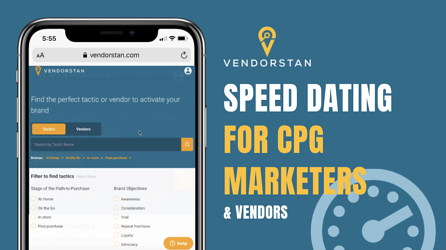Vendorstan - Speed Dating for CPG marketers and vendors