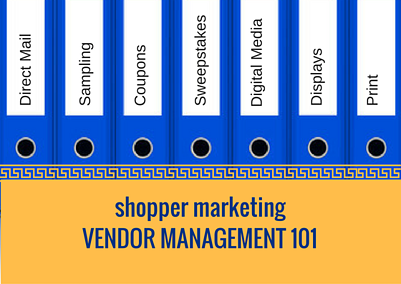 Shopper Marketing Vendor Management 101.png