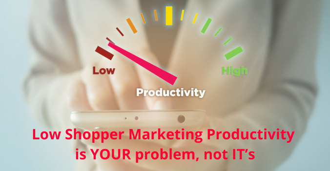 low shopper productivity is your problem, not ITs-1