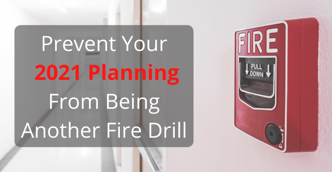 Fire Prevention: Annual Planning in Times of Uncertainty